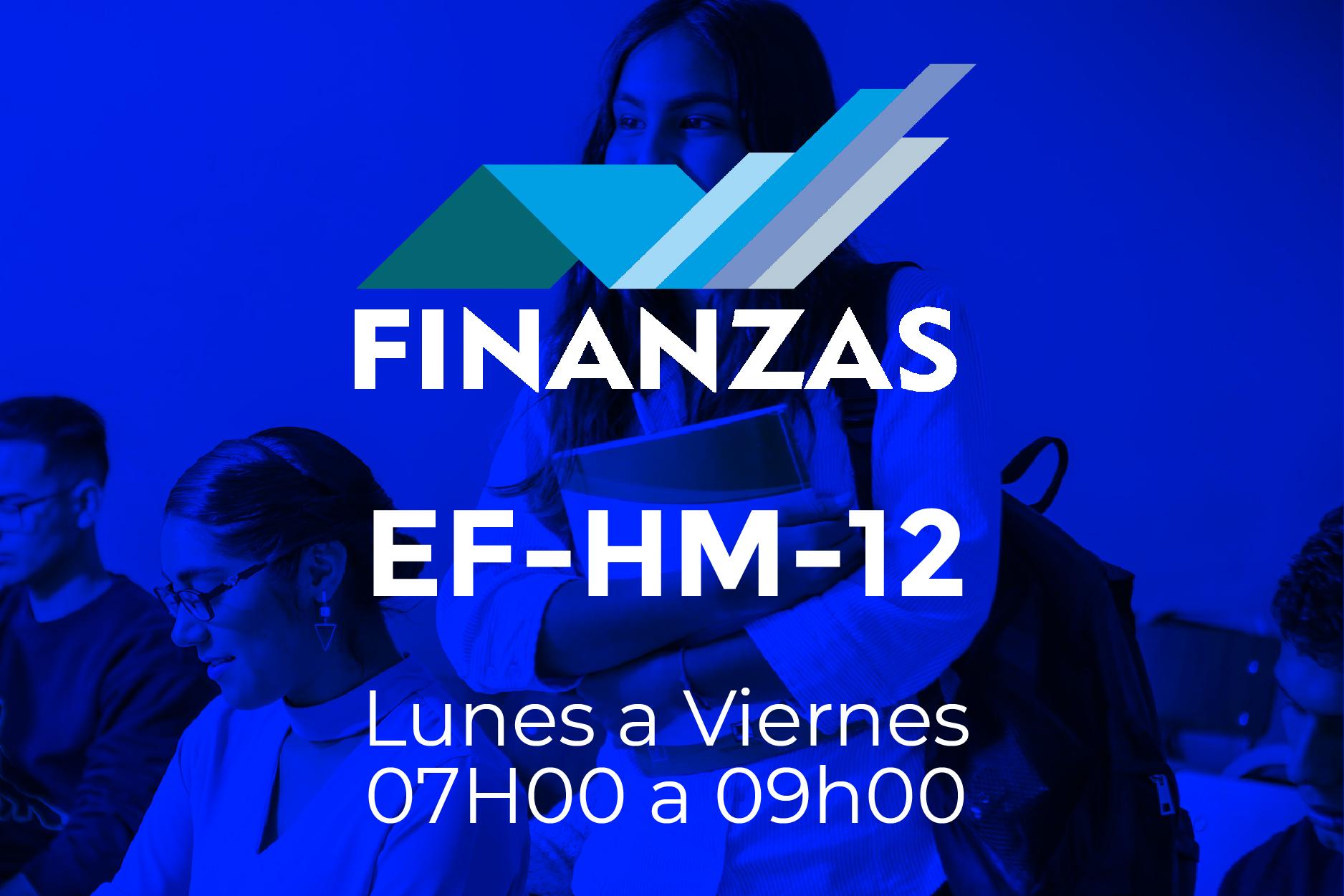 12 - FINANZAS - LUNES A JUEVES - 07:00 A 09:00