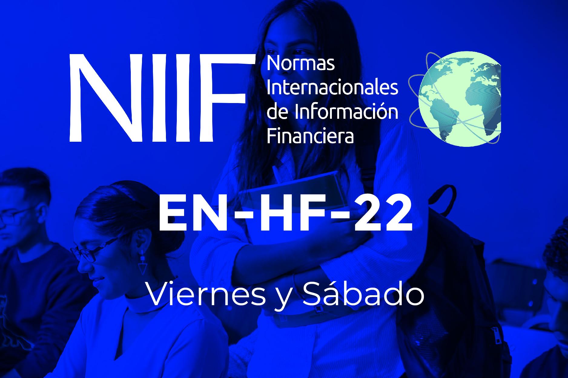 22 - NIIF - VIERNES Y SÁBADOS