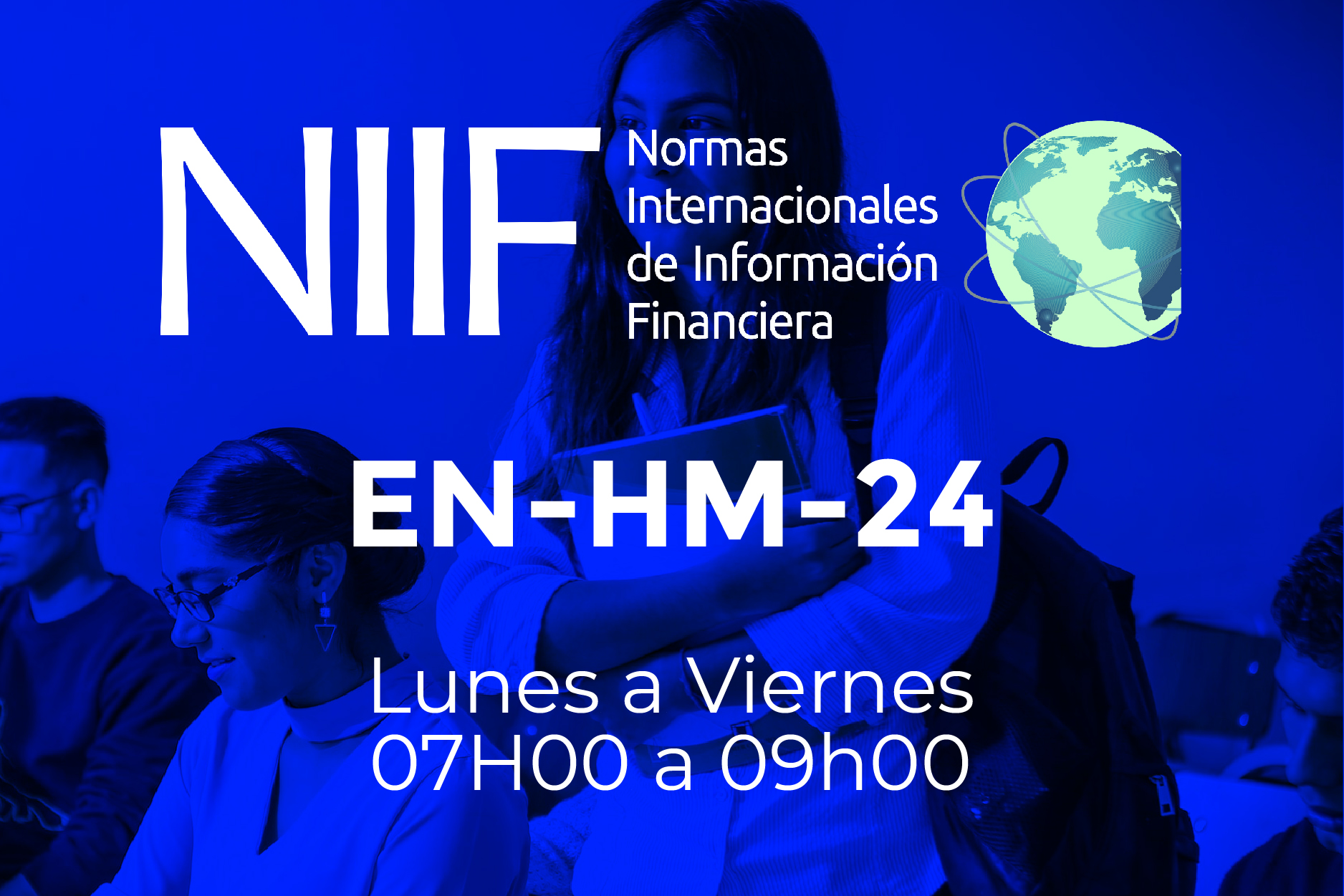 24 - NIIF - LUNES A VIERNES - 07:00 A 09:00