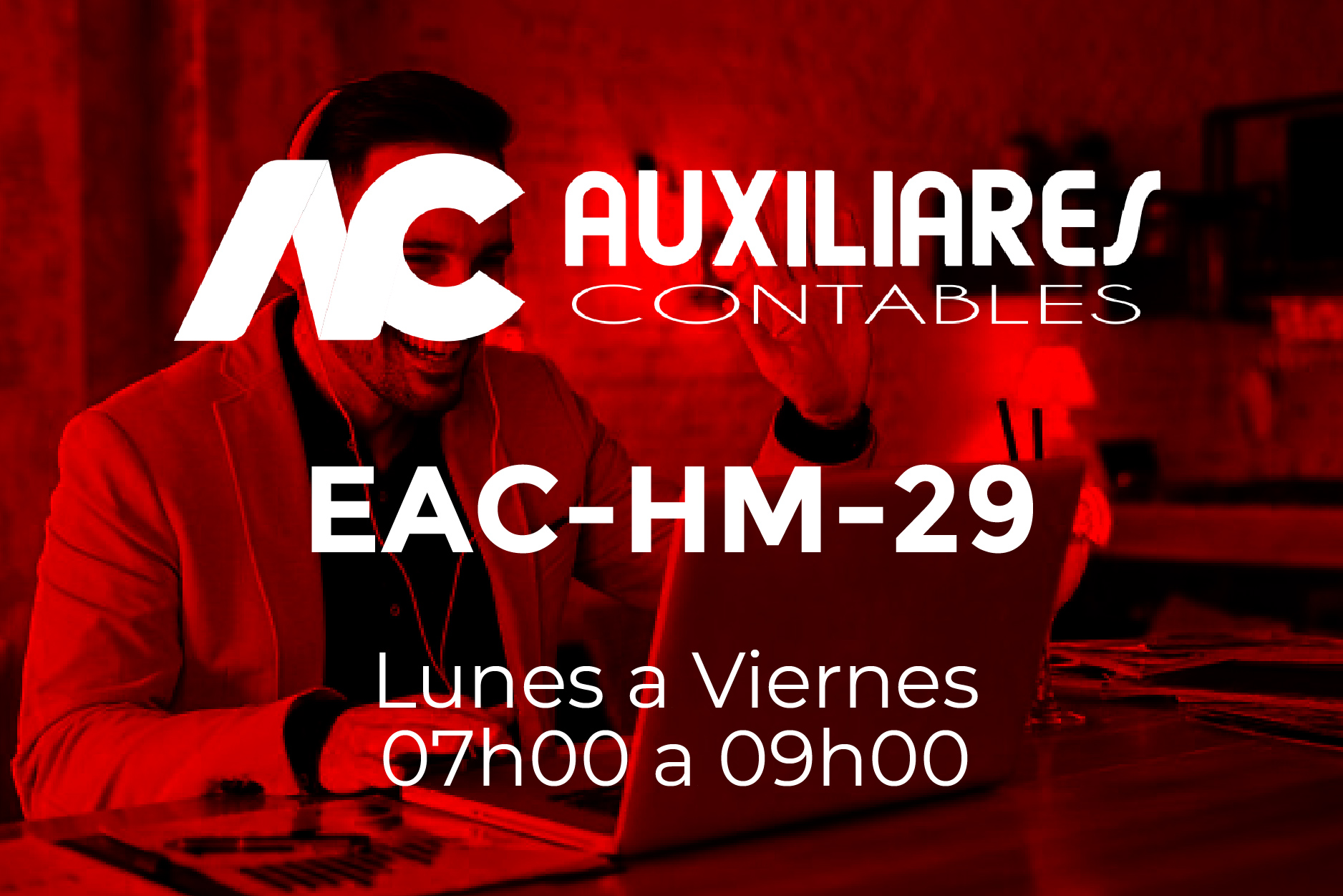 29 - AUXILIARES CONTABLES - LUNES A VIERNES - 07:00 A 09:00