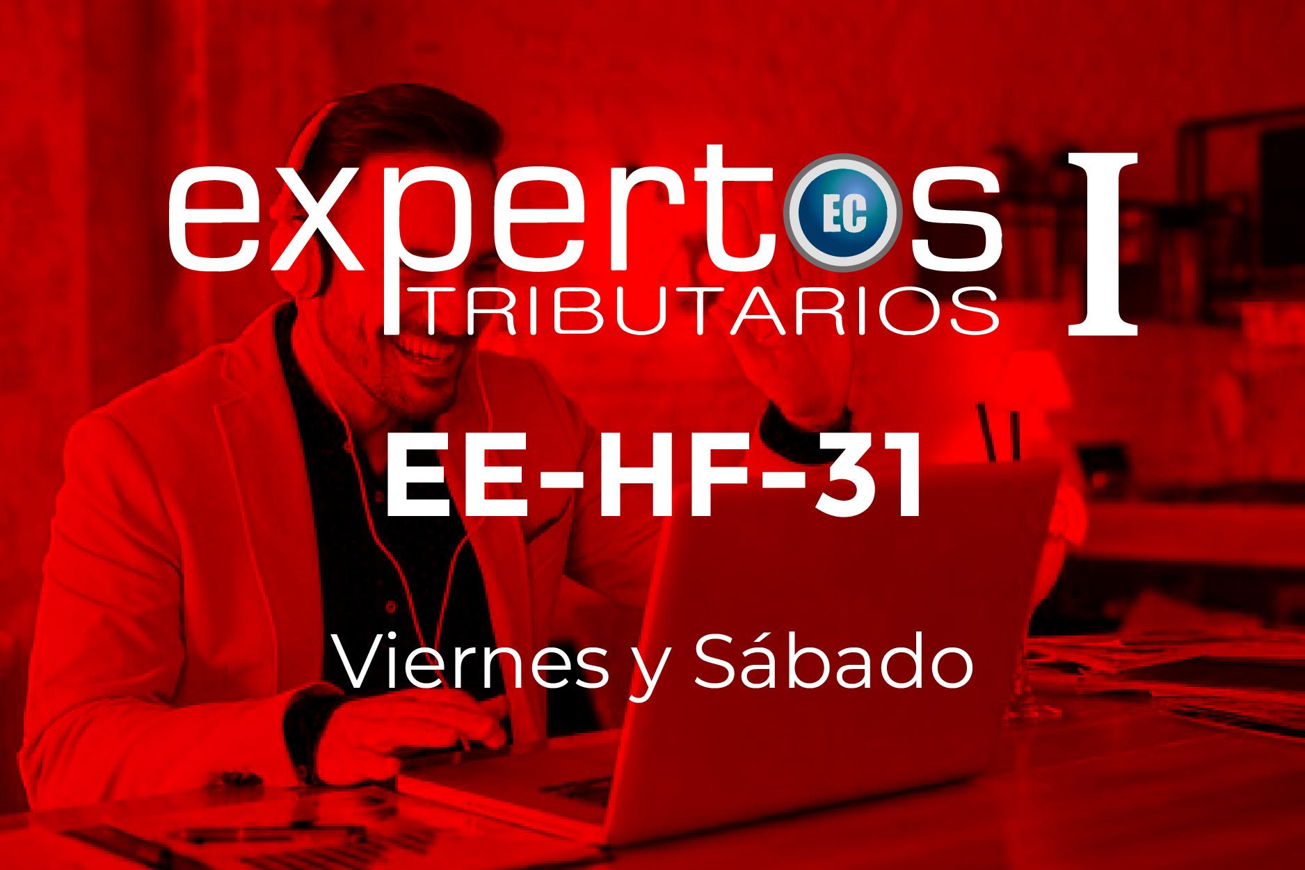 31 - EXPERTOS TRIBUTARIOS - VIERNES Y SÁBADO